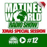 #Matinéeworld 12 Xmas special Session by: TAITO TIKARO!!
