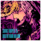 "Sonic Temple, Episode 25, ""Death From Below"", 04.09.17"
