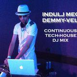 Indulj meg Demmy-vel - Continuous Tech-House DJ Mix By Demmyboy
