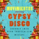 Gypsy Disco's Afro-Tropicalism