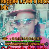 Reggae Lovers rock  Vol2 DjBoboDread 2018