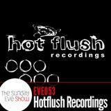 Sunday Eve Show (19.06.11): Hotflush Recordings
