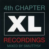 XL Recordings - The Fourth Chapter - Mixed by Smuttysy