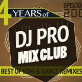 DJ PRO MIX CLUB (EPISODE 200) - The best of EDM and remixes of 2016