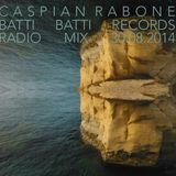 Caspian Rabone Exclusive House Mix BattiBatti Radio 0814