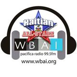 HAITIAN ALL-STARZ RADIO - WBAI - EPISODE #29 - 8-31-16 - Hosted by DJayCee and Only One Pro