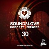 Robert Feelgood presents SOUND OF LOVE 30