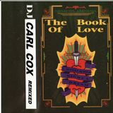 Carl Cox Amnesia House The Book Of Love Remixed
