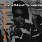 For The Children of the Revolution (Funk, Rock & Soul For The Resistance)
