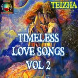 ♬♥ TIMELESS LOVE SONGS  VOL 2 ♥♬