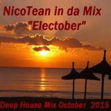 NicoTean in da Mix - Electober Mix 2015 incl.Playlist