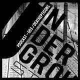 UNDERGROUND STATION Podcast 003 / Deathepticons