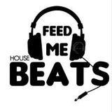 Feed Me House Beats