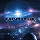 Trance Tuesday #041