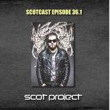 SCOTCAST EPISODE 36.1