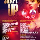 SHAPE IT UP 8TH JUNE MIXED BY DJ SHY