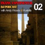 MUSTAFA - Trans-Continental Podcast