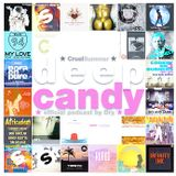 Deep Candy 063 ★ Official Podcast By Dry ★ CruelSummer