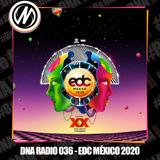 DNA RADIO 036 - EDC MÉXICO 2020