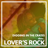DIGGING IN THE CRATES | LOVER'S ROCK | SHOCK RADIO | 30/11/16