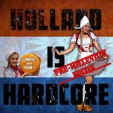 Holland is Hardcore - Pre-millenium editie