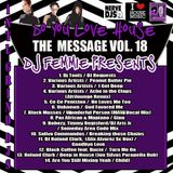 DJ FEMMIE PRESENTS DO YOU LOVE HOUSE VOL. 18 THE MESSAGE @11 PM EPIC