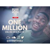 @SHAQFIVEDJ - 1 Million Plays Promo Mix
