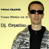 DJ. CRYSTINO - Trance Motion vol. 16