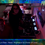 The a team - Planet Progressive 02  forest of love