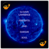 DJ DAVE LAWRENCE PREZENTZ: ONE DARQUE SOUL