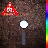 New Gold Dreams Chapter #3 Mixtape by Bruno Van Garsse