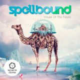 Spellbound - House Of The Future (CD1)