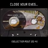 Close your eyes...
