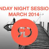 SUNDAY NIGHT SESSIONS | MARCH 2014