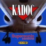 Kadoc - SuperSonic Sessions (2000) CD1