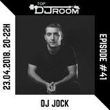 DJ Jock @ Top DJ Room - EP#41