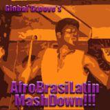 Global Groove's AfroBrasiLatin Mashdown
