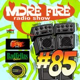More Fire Radio Show #85 Week of Jan 18 2016 with Crossfire from Unity Sound