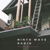 NINTH WAVE RADIO - Episode 039   MAY 2 2018 w/ Ujjy