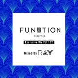 """FUNKTION TOKYO """"Exclusive Mix Vol.132"""" Mixed By RAY"""