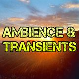 Ambience & Transients 034 - KCSB (06-12-15)