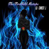 THE FIRECHILD MIXTAPE - DJ CHRISSY J
