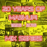 20 Years Of Mashup! Mix Series Pt.3 - Welcome to the Kitchen Club