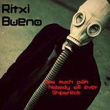 Ritxi Bueno - Nobody will ever