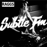RAGGS - Subtle FM - Two Hours of BASS - 5 Nov 2017