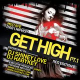 Get High Pt. 1 (Red Edition) (2011)
