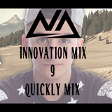 Innovation Mix - QUICKLY MIX [ELECTRO HOUSE / FUTURE HOUSE]