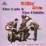 The Cats & the Fiddle - Killin' Jive, 1939-40