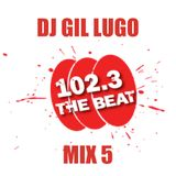 DJ Gil Lugo - Friday Night Jams on WCKG 102.3 FM The Beat (Mix 5)