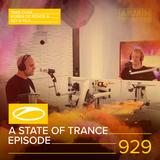 Armin van Buuren - A State Of Trance Episode 929 (#ASOT929) [Hosted by Ruben de Ronde & Aly & Fila]